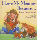 I Love My Mommy Because   Book