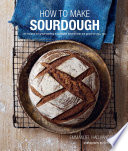 How to Make Sourdough