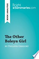 The Other Boleyn Girl by Philippa Gregory  Book Analysis