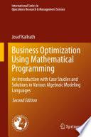 Business Optimization Using Mathematical Programming Book