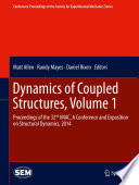 Dynamics of Coupled Structures  Volume 1