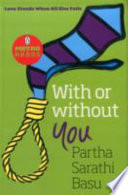 Metro Reads: With Or Without You