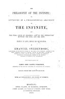 The Philosophy of the Infinite     Translated by James John Garth Wilkinson     Copied from the London Edition  Etc