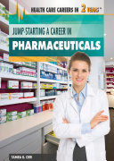 Jump-Starting a Career in Pharmaceuticals