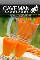 Paleo Juicing Recipes