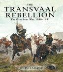 The Transvaal Rebellion Pdf/ePub eBook