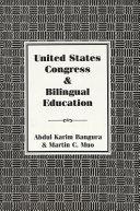 United States Congress & Bilingual Education