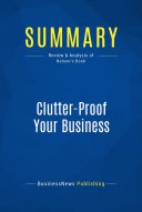 Summary: Clutter-Proof Your Business