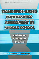 Standards based Mathematics Assessment in Middle School