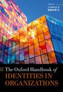 The Oxford Handbook of Identities in Organizations
