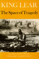 King Lear  the Space of Tragedy