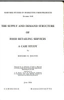 The Supply and Demand Structure of Food Retailing Services Book