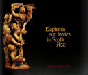 Elephants and Ivories in South Asia