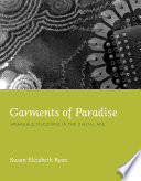 Garments of Paradise  : Wearable Discourse in the Digital Age