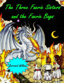 The Three Faerie Sisters and the Faerie Bags Pdf/ePub eBook