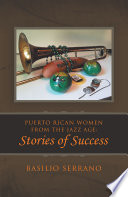 Puerto Rican Women from the Jazz Age  Stories of Success