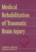 Medical Rehabilitation of Traumatic Brain Injury