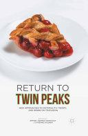 Pdf Return to Twin Peaks