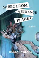 Music from a Strange Planet