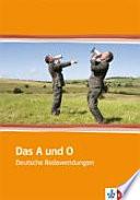 Das A und O  : deutsche Redewendungen