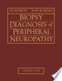 Biopsy Diagnosis of Peripheral Neuropathy E-Book