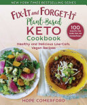 Fix-It and Forget-It Plant-Based Keto Cookbook Pdf/ePub eBook