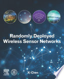 Randomly Deployed Wireless Sensor Networks