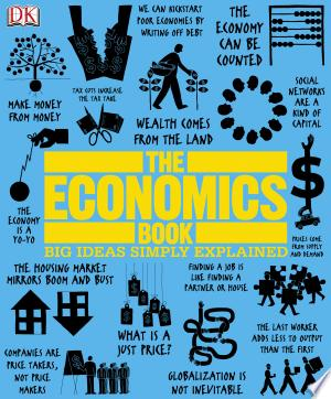 The+Economics+BookThe Economics Book clearly and simply explains more than one hundred groundbreaking ideas in economics, from the earliest experiences of trade to global economic crises. Using easy-to-follow graphics and artworks, succinct quotations, and thoroughly accessible text, The Economics Book makes abstract concepts of money and trade concrete. The Economics Book includes innovative ideas from the history of economics, from Thomas Aquinas' rules of markets and morality to Jeffrey Sachs' theories on international debt relief. Learn about the earliest ideas in economics, such as property rights and the function of money, and progress to present-day economic thought, from explanations on economic bubbles to the relationship between economics and the environment. The Economics Book includes: - More than 100 key ideas and principles in economic thought, from antiquity to present day - Brief biographies and context boxes to give the full historical context of each idea - A reference section with a glossary of economic terms and a directory of economic thinkers The clear and concise summaries, graphics, and quotations in The Economics Book will help even the complete novice understand the fascinating world of economic thought.