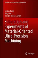 Simulation And Experiments Of Material Oriented Ultra Precision Machining Book PDF
