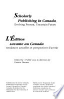 Scholarly Publishing in Canada