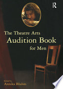 The Theatre Arts Audition Book for Men