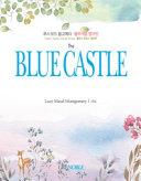 루시 모드 몽고메리 - 블루캐슬 영어판 밸런시 로망스 영문판(The Blue Castle) Book