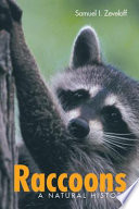 """Raccoons: A Natural History"" by Samuel I. Zeveloff, Elizabeth Dewitte"