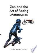 Zen And The Art Of Racing Motorcycles Book PDF