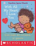 With All My Heart  I Love You   Con todo mi coraz  n  te quiero