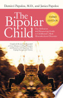 The Bipolar Child (Third Edition)