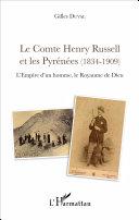 Le Comte Henry Russell et les Pyrénées (1834-1909) [Pdf/ePub] eBook