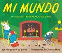 Mi Mundo Board Book Book