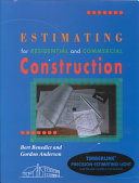 Estimating for Residential and Commercial Construction Book
