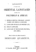 Catalogue of Works in the Oriental Languages Together with Polynesian   African