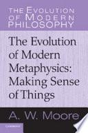 The Evolution of Modern Metaphysics