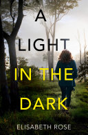Pdf A Light in the Dark (Taylor's Bend, #3)