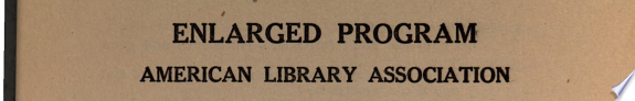 Enlarged Program, American Library