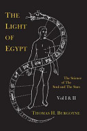 The Light Of Egypt Or The Science Of The Soul And The Stars Two Volumes In One