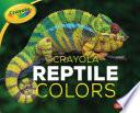 Crayola    Reptile Colors