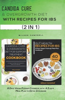 Candida Cure   Overgrowth Diet with Recipes for Ibs Book