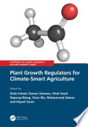Plant Growth Regulators for Climate-Smart Agriculture