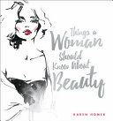 Things a Woman Should Know about Beauty