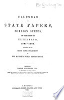 Calendar of State Papers  Preserved in the State Paper Department of Her Majesty s Public Record Office