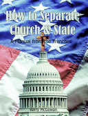 How to Separate Church and State Book